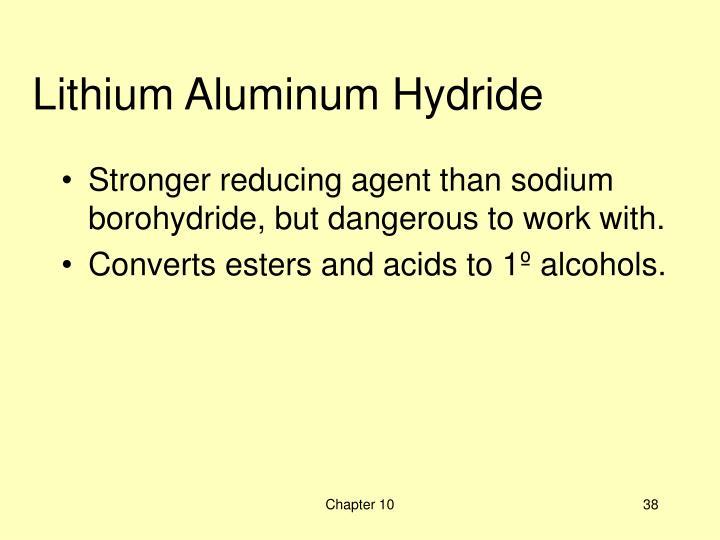 Lithium Aluminum Hydride