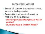 perceived control