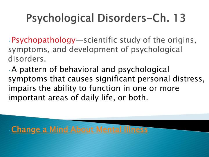 Psychological Disorders-Ch. 13
