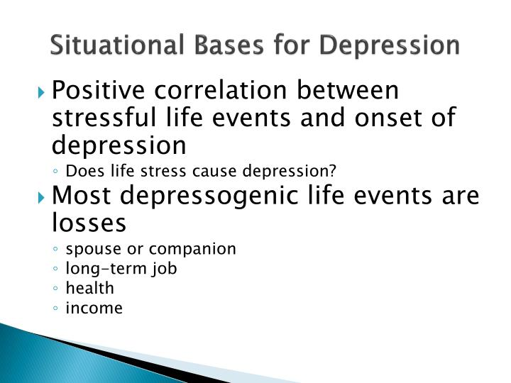 Situational Bases for Depression