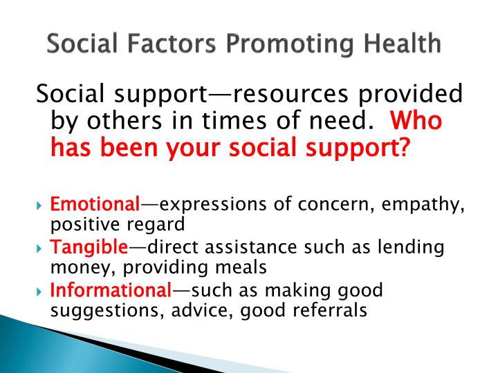 Social Factors Promoting Health