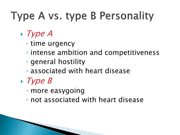 Type A vs. type B Personality