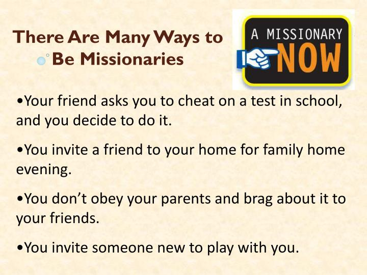 There Are Many Ways to Be Missionaries