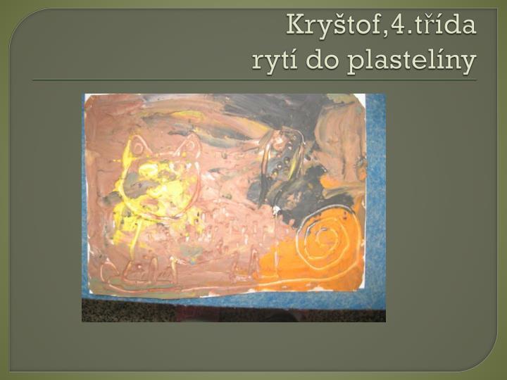 Kryštof,4.třída