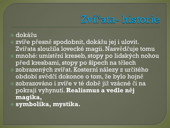 Zvířata- historie