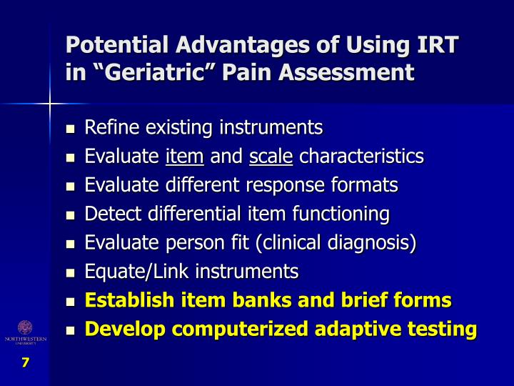 "Potential Advantages of Using IRT in ""Geriatric"" Pain Assessment"