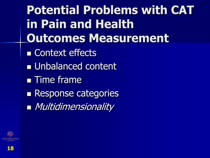 Potential Problems with CAT in Pain and Health Outcomes Measurement