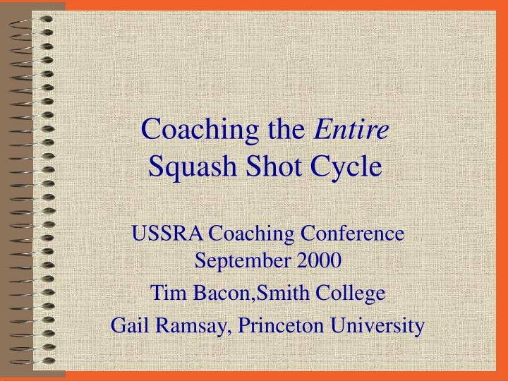 Coaching the entire squash shot cycle