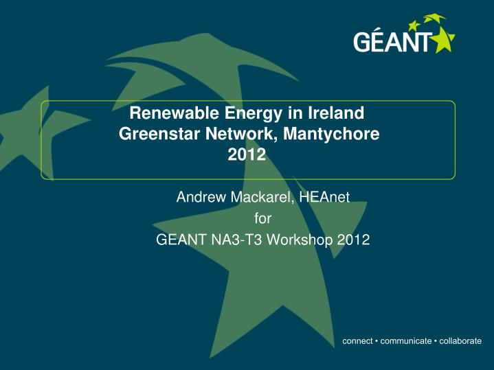 Renewable energy in ireland greenstar network mantychore 2012