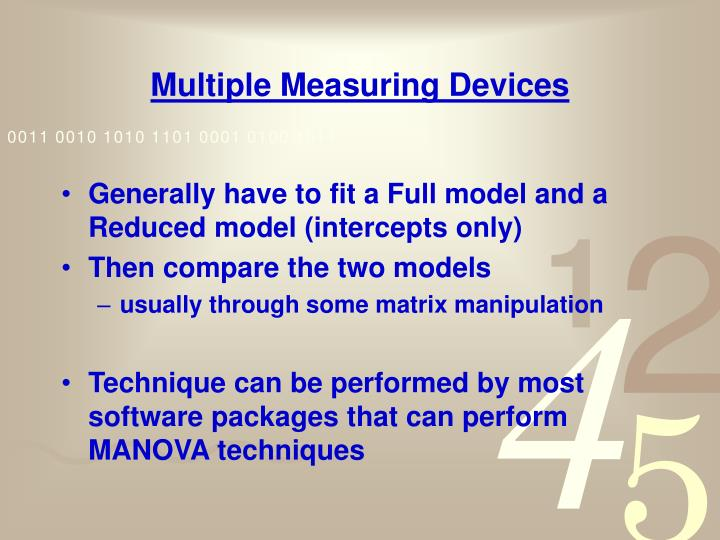 Multiple Measuring Devices