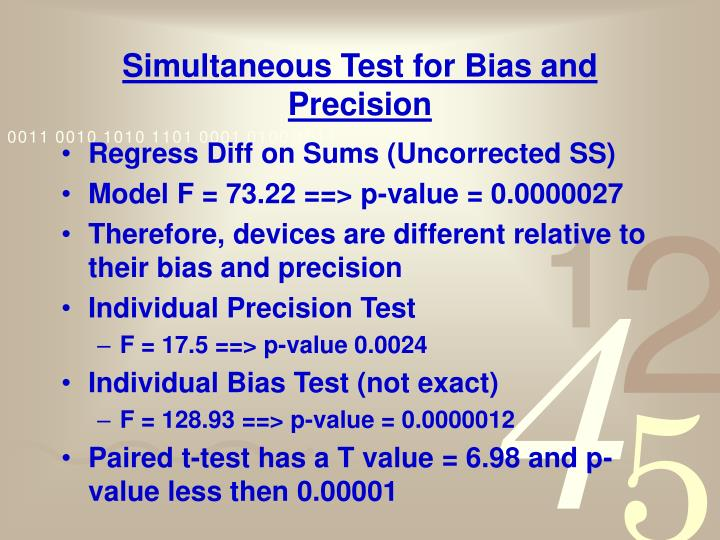 Simultaneous Test for Bias and Precision