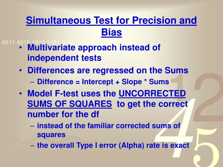 Simultaneous Test for Precision and Bias