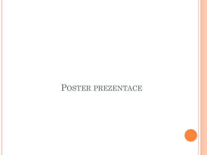 Poster prezentace