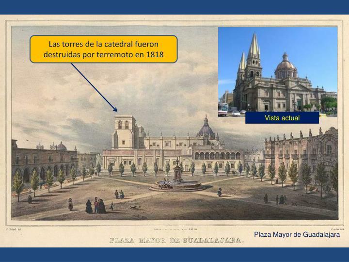 Las torres de la catedral fueron