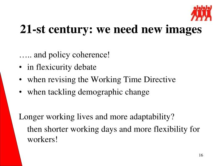 21-st century: we need new images