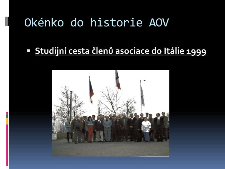 Okénko do historie AOV