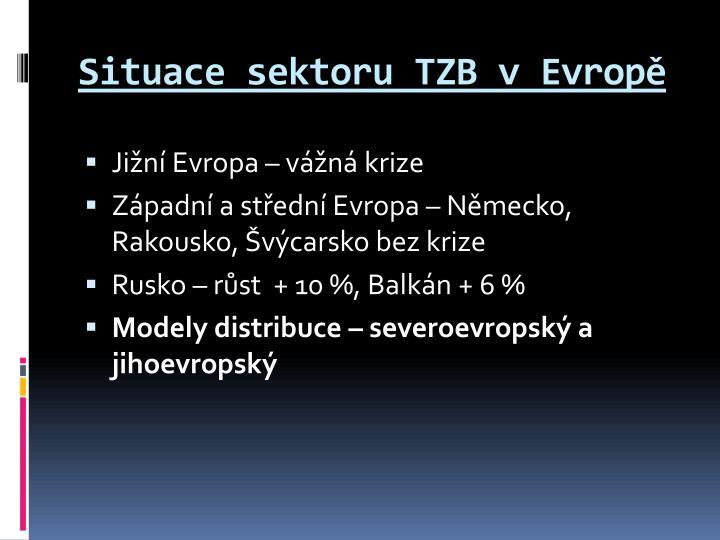 Situace sektoru TZB vEvropě