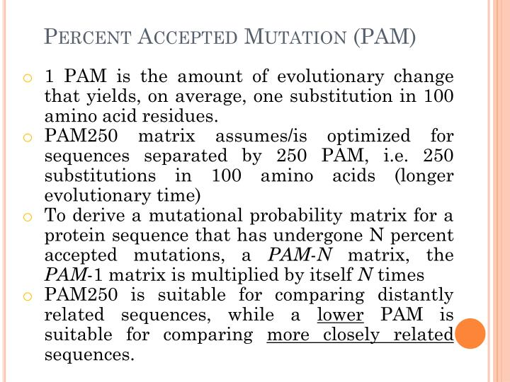 Percent Accepted Mutation (PAM)