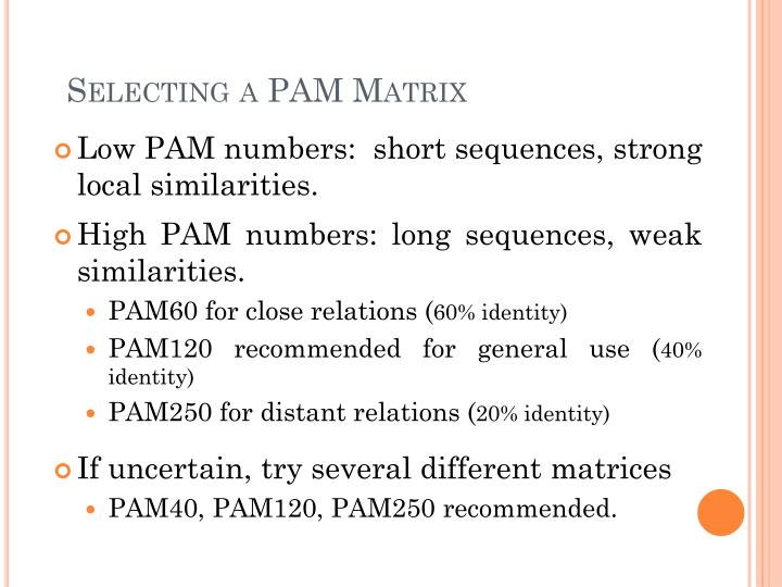 Selecting a PAM Matrix