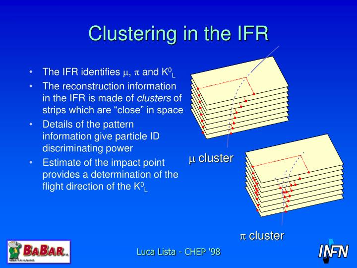 Clustering in the IFR