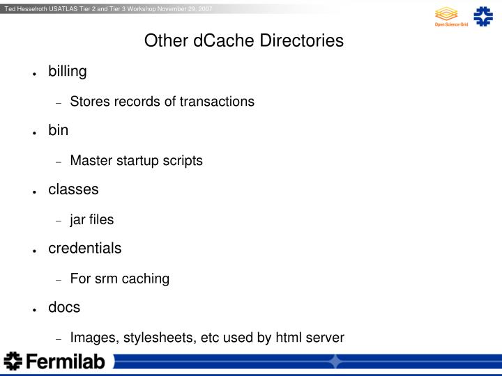 Other dCache Directories