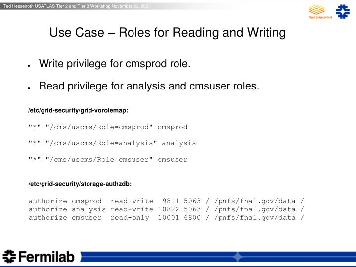 Use Case – Roles for Reading and Writing