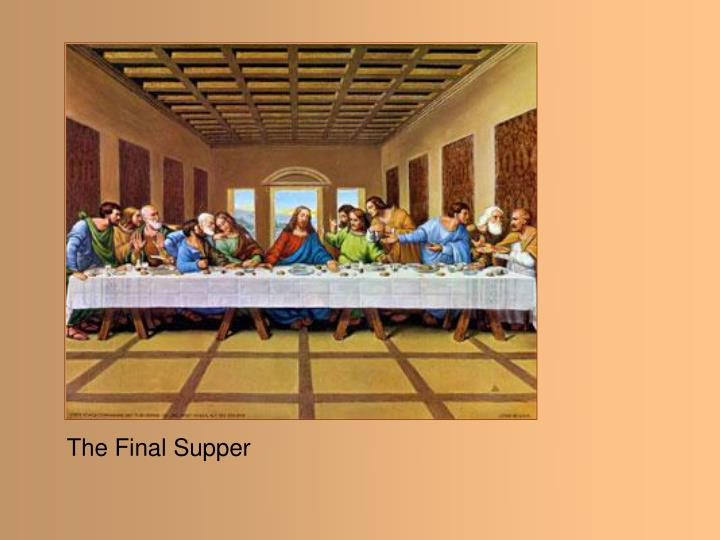 The Final Supper