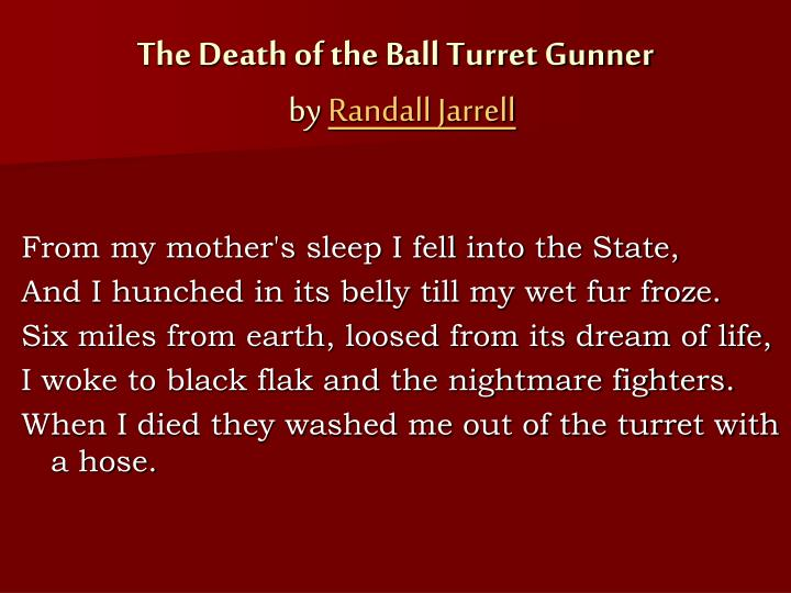 an analysis of the poem the death of the ball turret gunner