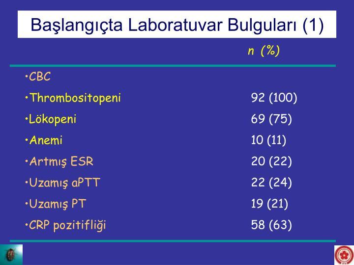 Başlangıçta Laboratuvar Bulguları (1)