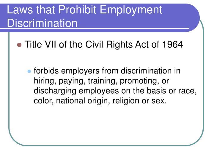 Laws that Prohibit Employment Discrimination