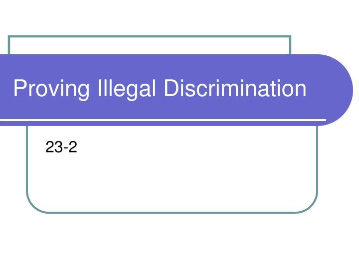 Proving Illegal Discrimination