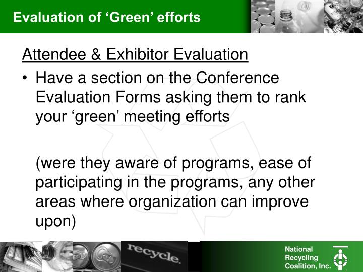 Evaluation of 'Green' efforts