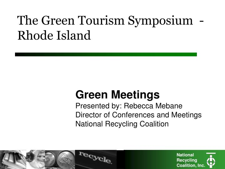 The green tourism symposium rhode island