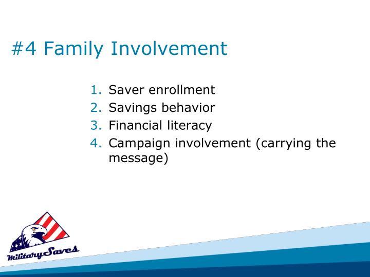 #4 Family Involvement