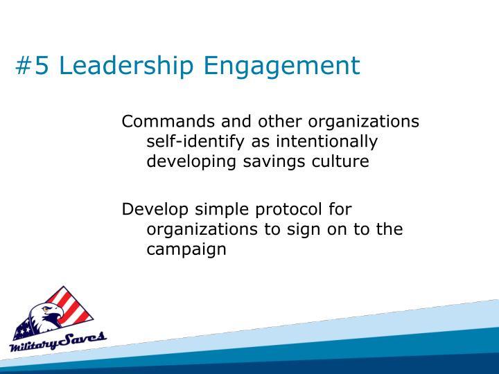 #5 Leadership Engagement