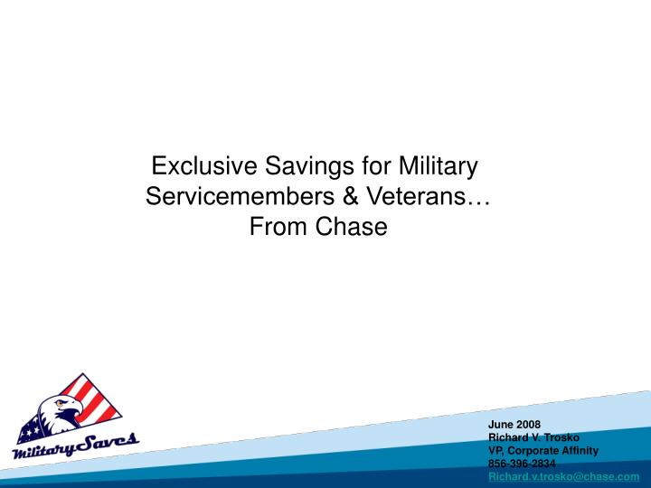 Exclusive Savings for Military