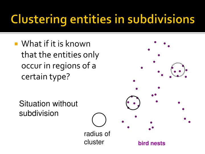 Clustering entities in subdivisions