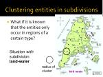 clustering entities in subdivisions1