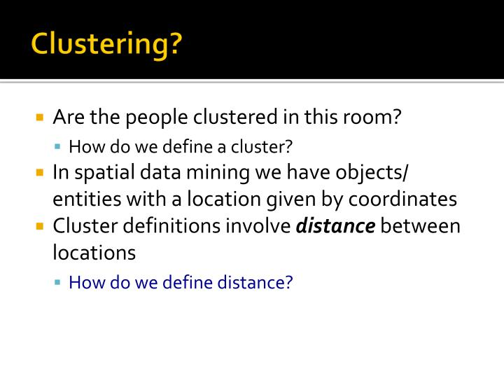 Clustering?