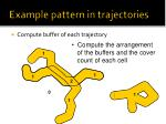 example pattern in trajectories4