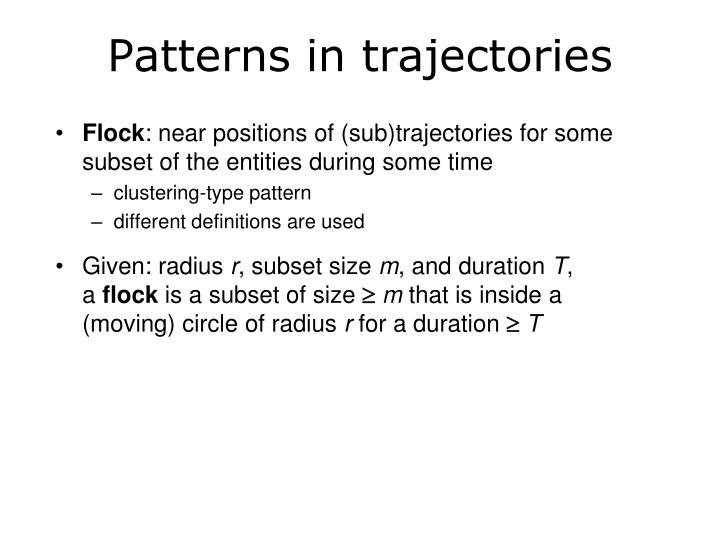 Patterns in trajectories