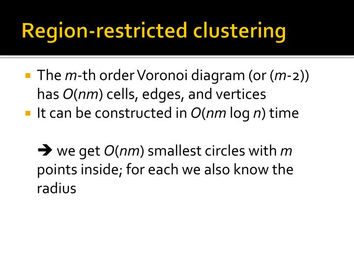 Region-restricted clustering