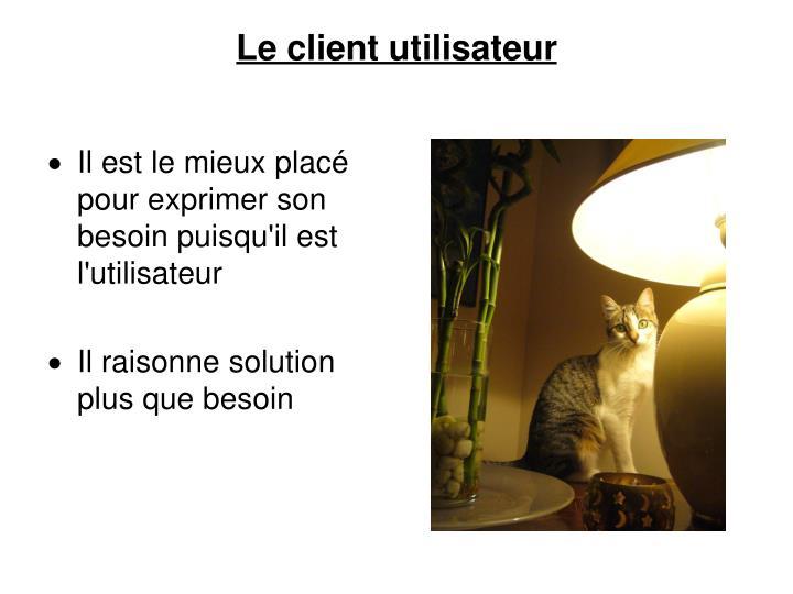 Le client utilisateur