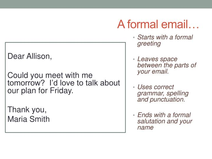 A formal email…