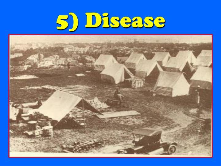 5) Disease