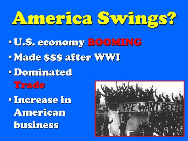 America Swings?