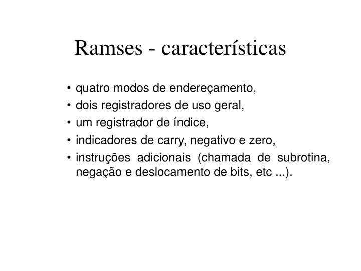 Ramses - características