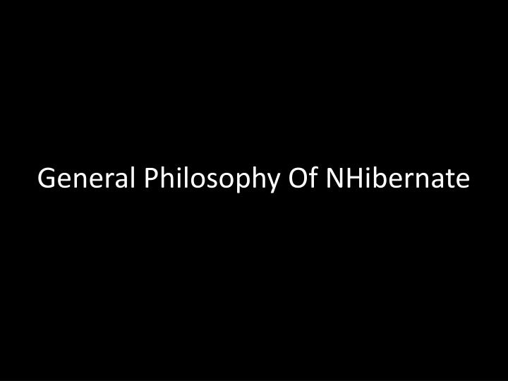 General Philosophy Of