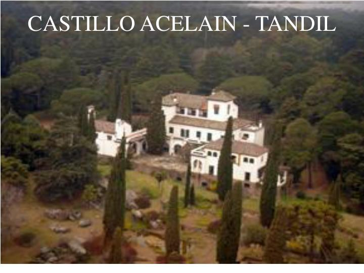 CASTILLO ACELAIN - TANDIL