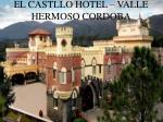 el castllo hotel valle hermoso cordoba